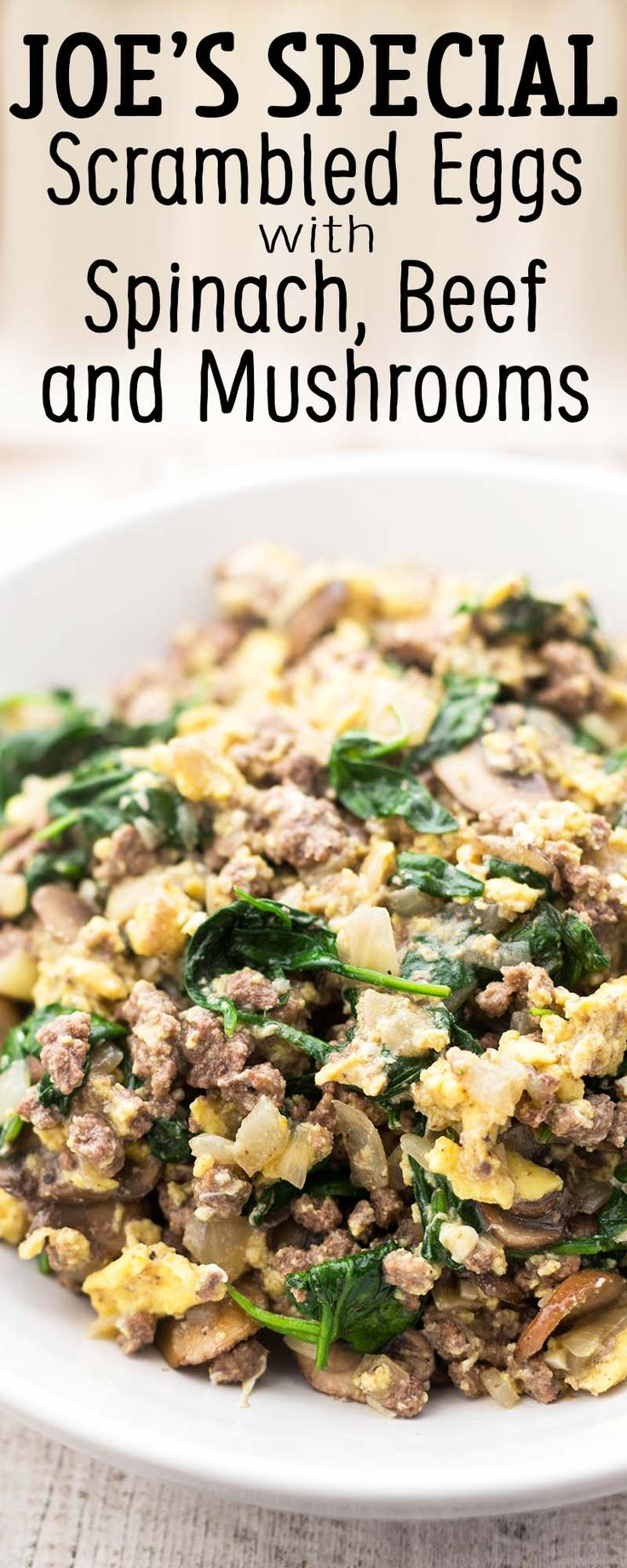 Joe's Special! Classic diner meal with scrambled eggs, spinach, beef, onions, garlic, and mushrooms. 30 minutes.