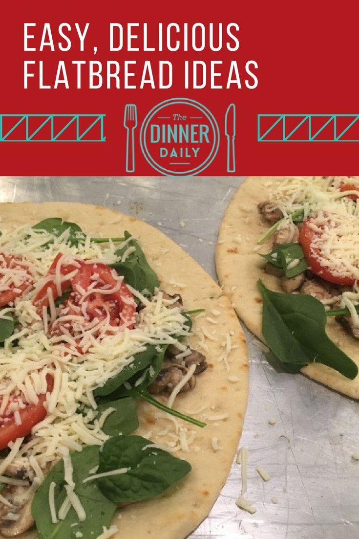 Super Easy Flatbread Recipe For Dinner The Dinner Daily Blog Posts