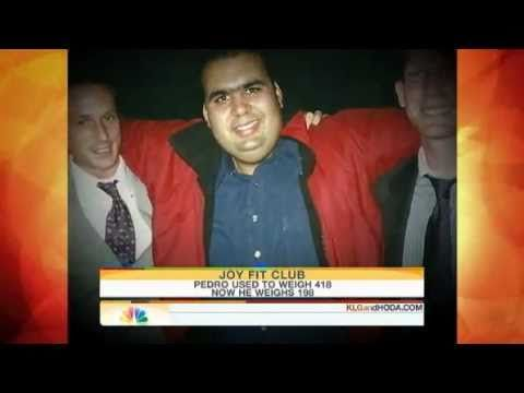 Joy Fit Club - Pedro  Gomez Jr.sheds over 200 pounds on The Today Show via You Tube