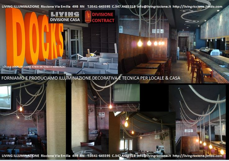 Ultimo locale di Giugno 2016 illuminato dal Living Illuminazione a Riccione DOCKS in viale D'Annunzio. Dal progetto di Luca Tausani Ferrini per info info@livingriccione.it