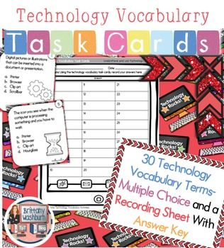 Technology Vocabulary Task Cards. 30 Multiple Choice task cards with common technology vocabulary words. Recording sheet and answer key included. $