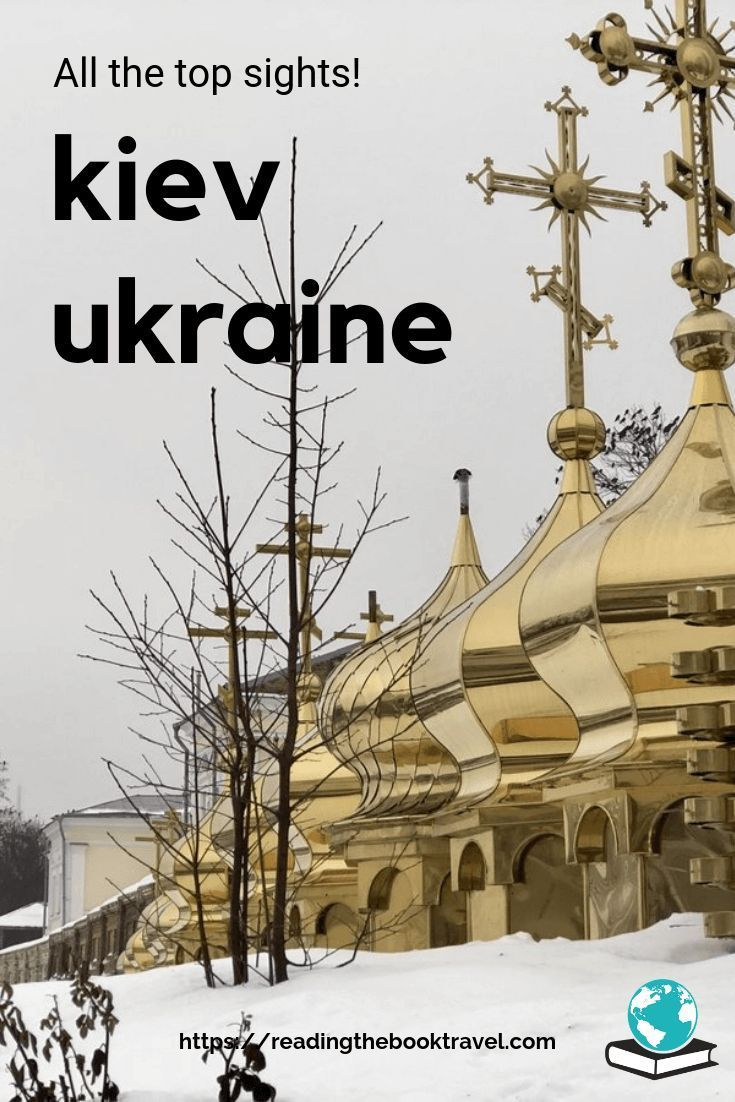 What To Do In Kiev In Winter Or Summer The Perfect 3 Day
