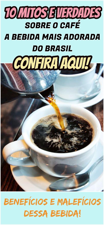 10 Mitos E Verdades Sobre O Cafe A Bebida Mais Adorada Do Brasil