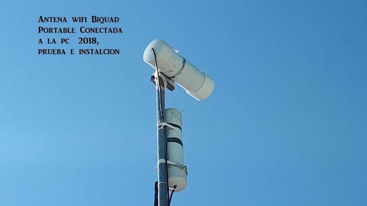 Antena wifi Biquad Portable Conectada a la pc  2018, prueba e instalacion