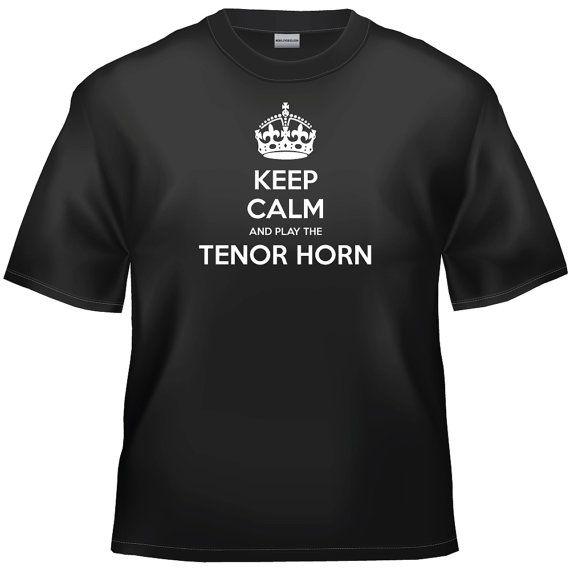Keep calm and play the Tenor horn t-shirt