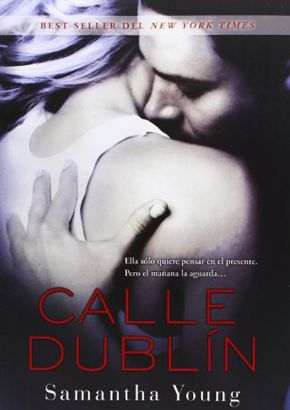 Reseña: Calle Dublin de Samantha Young. - Rainfall of dreams♡
