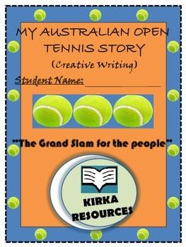 My Australian Open Tennis Story - Creative Writing:  This is a 9 page template aimed for year level 2 and 3 children. Children can write a made up story about the Australian Open Tennis and follow other various prompts to encourage their story writing..