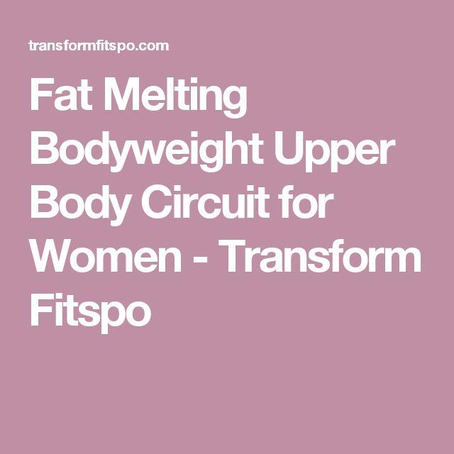 Fat Melting Bodyweight Upper Body Circuit for Women - Transform Fitspo