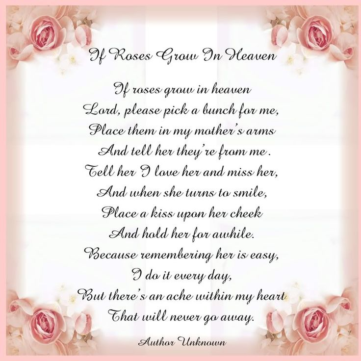 Mother In Heaven Poem | ... View topic - Printable Tile: Poem If Roses Grow in Heaven (for Mother