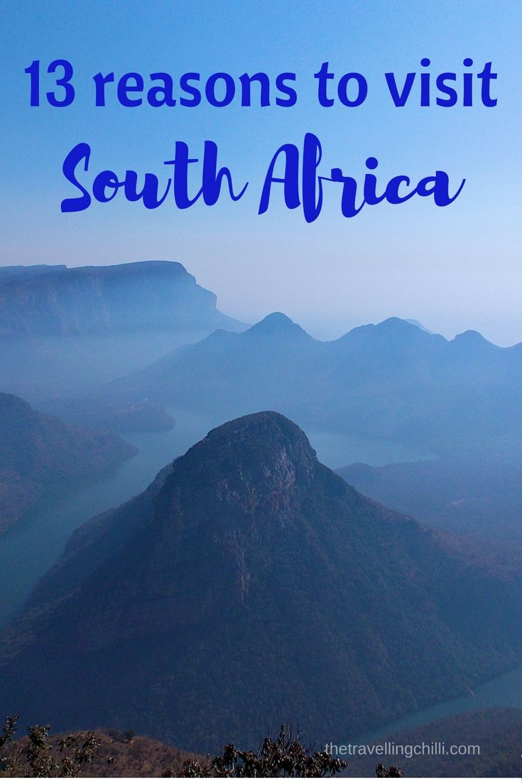 13 Great reasons to visit South Africa                                                                                                                                                                                 More