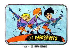 Desenhos Antigos 80: Os Impossíveis