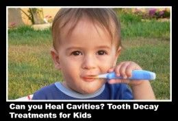 Heal cavities in kids