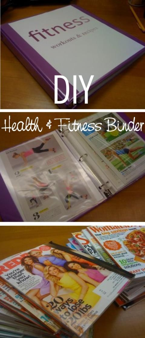 DIY Health and Fitness Binder - 1/20/15 went through all of my fitness magazines and cut out articles, workouts, meal plans, and recipes I want to keep. Love it! Not to mention, it takes up a lot less space than all the magazines :)