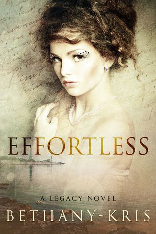 Review: Effortless by Bethany-Kris