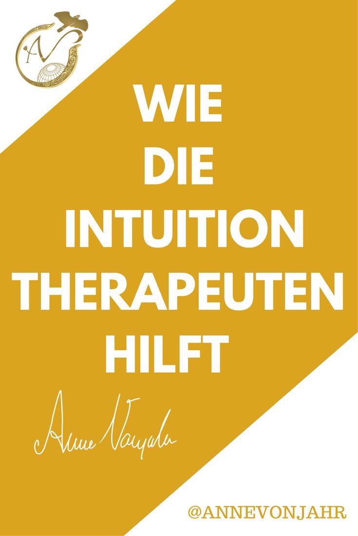 Wie die Intuition Therapeuten, Beratern, Coaches dabei helfen kann, ihren Kunden noch mehr Unterstützung bieten zu können..
