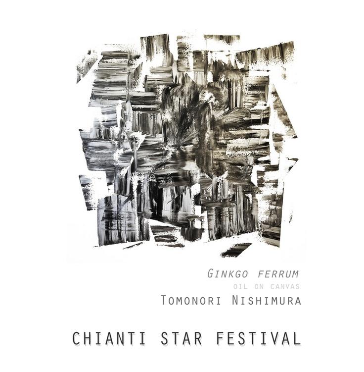 Chianti Star Festival - Tomonori Nishimura - Ginkgo ferrum