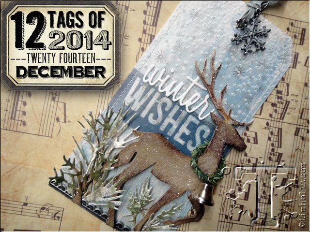 happy holidays! it's hard to believe that this is the last month of 2014 already? 12 months and 12 tags - how did you do this year? did you take time to create each and every month? these tags a...