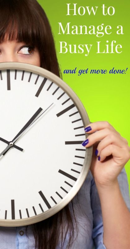 How to Manage a Busy Life and Get More Done!  {Time Management, Tips for Moms, Parenting, Working Moms, Schedules, Planners, Stress Management} #timemanagement