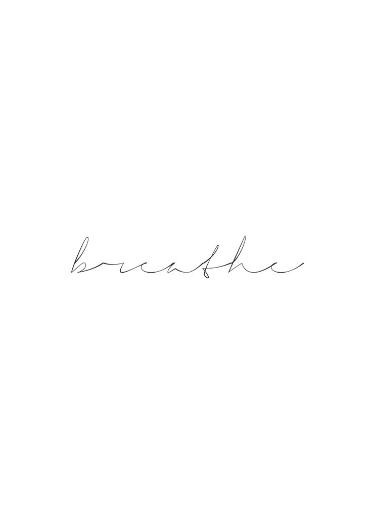 Breathe ~ Designed by Fine Art Photographer, Reuben James Quotes, quote, words, word, black, white, mininmalist, minimalism