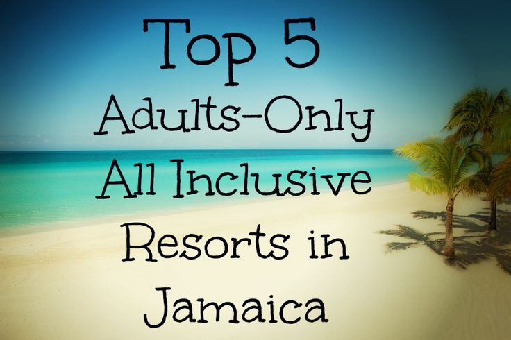 Top 5 Adults-Only all-inclusive resorts in Jamaica. {Click photo to see the list!}