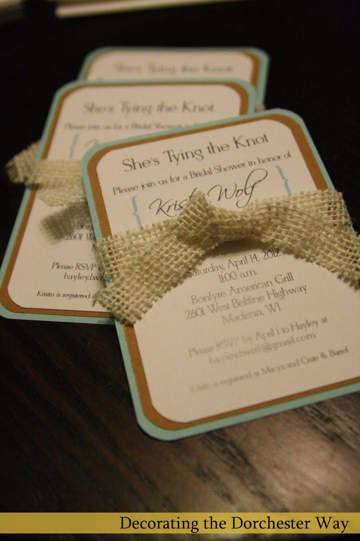 Decorating the Dorchester Way: DIY Burlap Wedding Shower Invite- could use lace instead of burlap