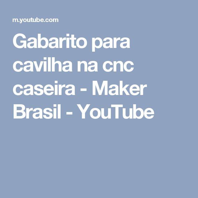 Gabarito para cavilha na cnc caseira - Maker Brasil - YouTube