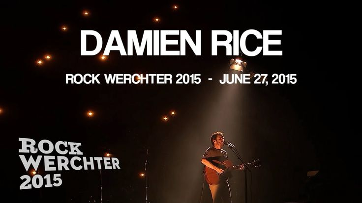 Damien Rice live - Rock Werchter 2015 (Full Concert) HD