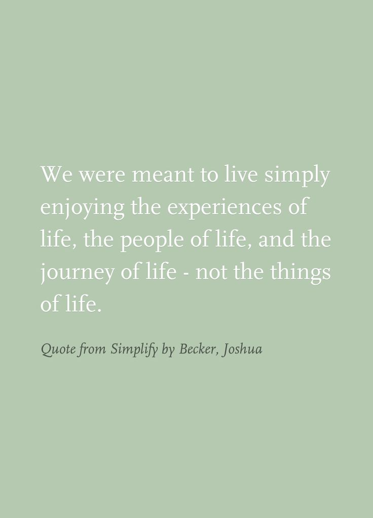 Quote from Simplify by Becker, Joshua