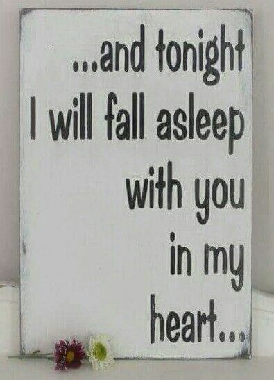Good Night Quotes For Father: Tonight And Every Night, After Prayers And Tears.. I Say