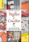 libro  Taglio e cucito  Di Susanna Dani, Marcella Farma