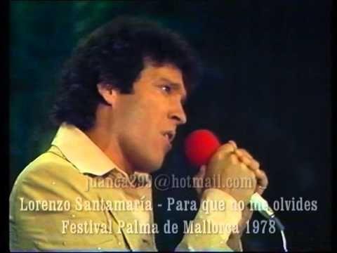 Lorenzo Santamaria - Para que no me olvides (Tve 1977) - YouTube