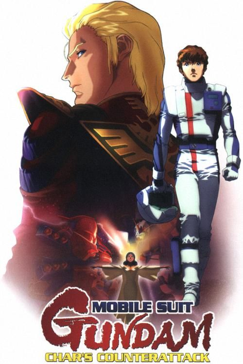 Mobile Suit Gundam: Char's Counterattack - The epic conclusion to Amuro and Char's rivalry.