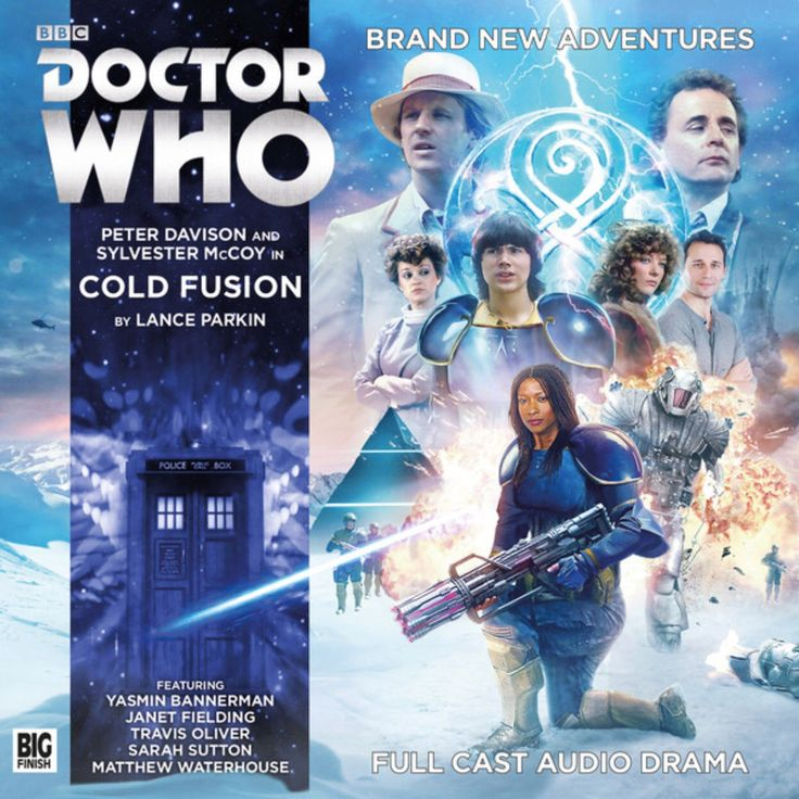 11, Cold Fusion: Starring Peter Davison as the Fifth Doctor, Sylvester McCoy as the Seventh Doctor, Janet Fielding as Tegan, Sarah Sutton as Nyssa, Matthew Waterhouse as Adric, Yasmin Bannerman as Roz and Travis Oliver as Chris.