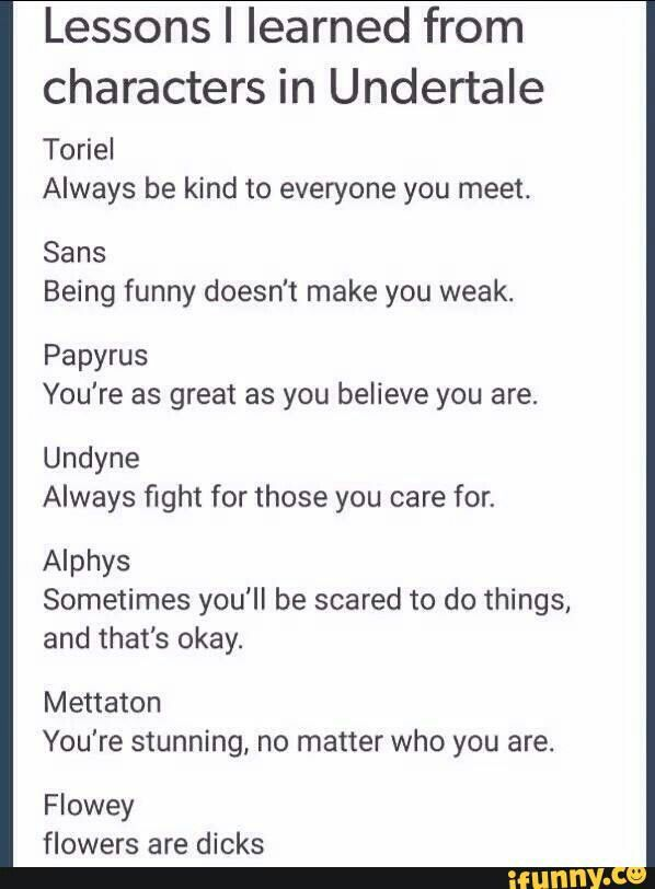 What different undertale characters have taught me. Comic promt. lessons I've learned from different characters in undertale