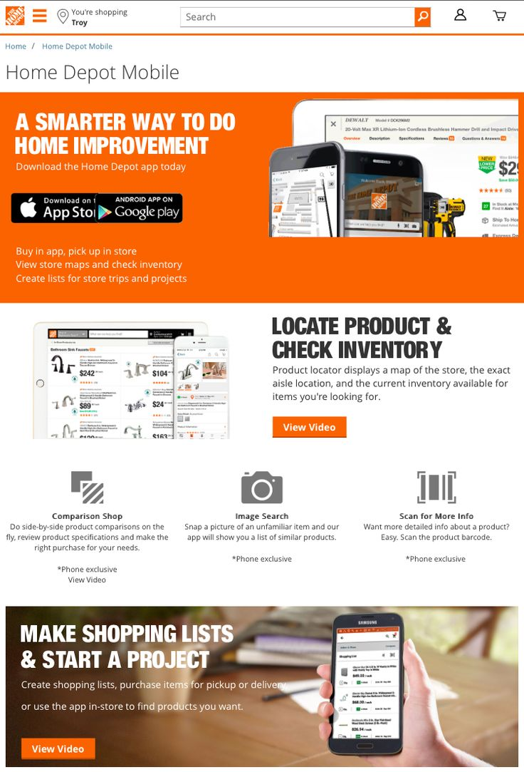 Download The Home Depot app. Available for iPhone®, iPad®, and Android™, it makes doing everything from routine maintenance to big home improvement projects faster and easier.  Do side-by-side product comparisons, check customer ratings and reviews, make shopping lists and much more!