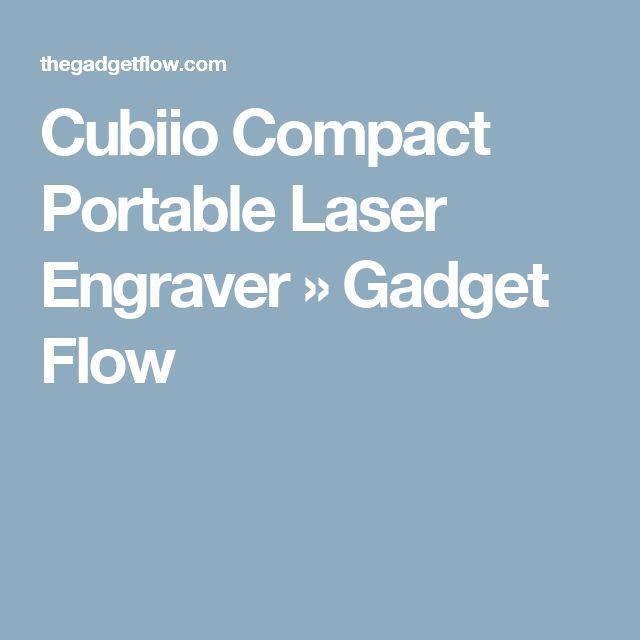Cubiio Compact Portable Laser Engraver » Gadget Flow