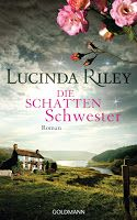 Zeit für neue Genres: Rezension: Die Schattenschwester - Lucinda Riley