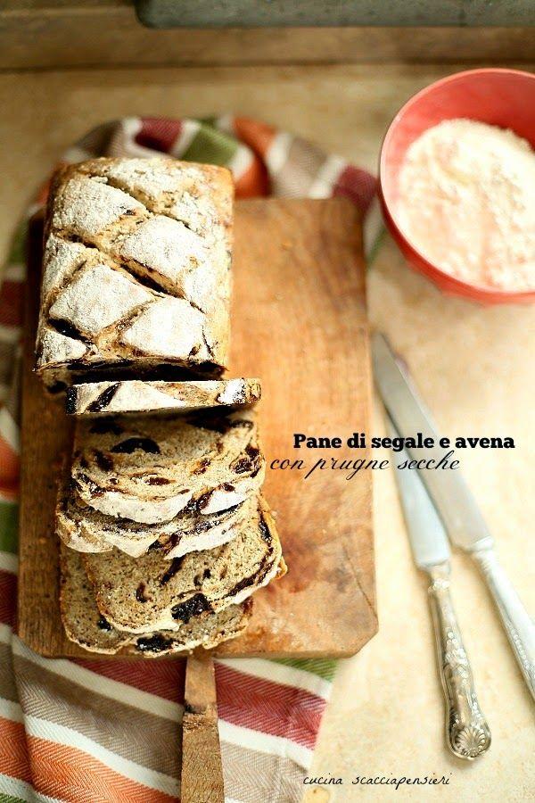 La Cucina Scacciapensieri: Pane di segale e avena con prugne secche
