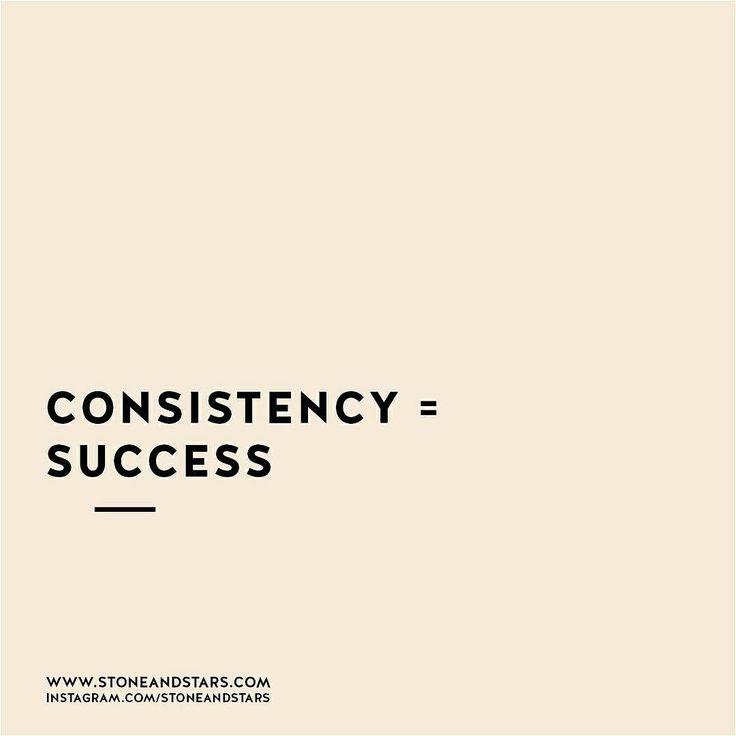 Consistency = Success #persistence #perseverance