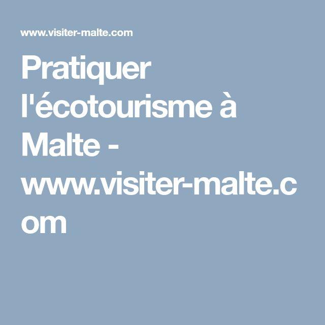 Pratiquer l'écotourisme à Malte - www.visiter-malte.com