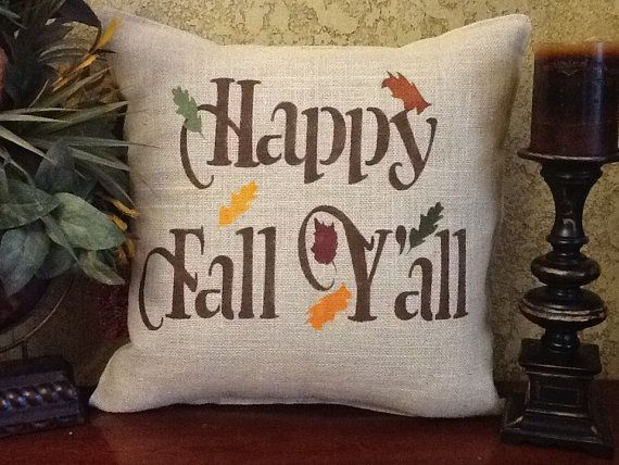 Happy Fall Y'all Burlap Pillow by BurlapPillowsEtc on Etsy