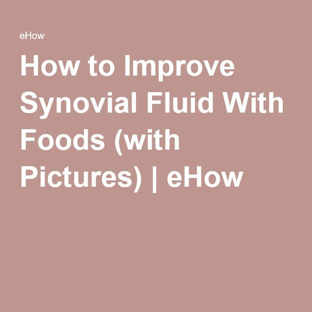 How to Improve Synovial Fluid With Foods (with Pictures) | eHow