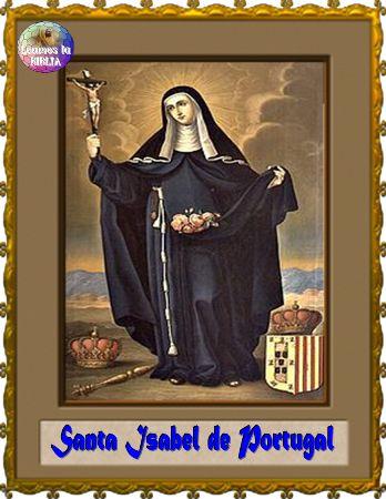 Leamos la BIBLIA: Santa Isabel de Portugal