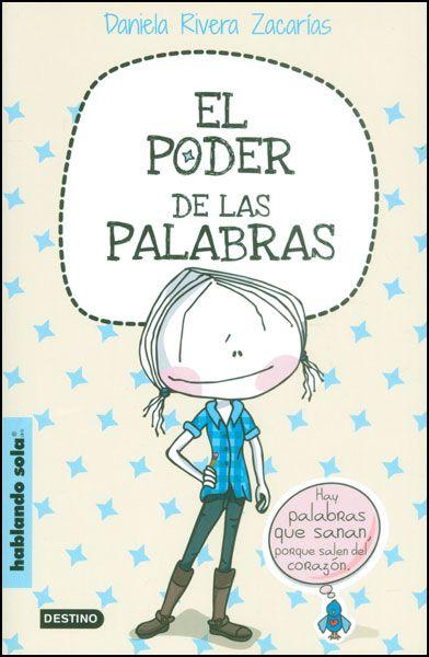 REFERENCIA. El poder de las palabras / Daniela Rivera Zacarías.