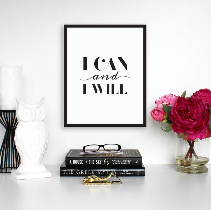 "Motivational Print, ""I Can and I will"", Inspirational Print, Digital Download, Instant Download, Typography Wall Art, Printable Art by TheDesignHouzz on Etsy"