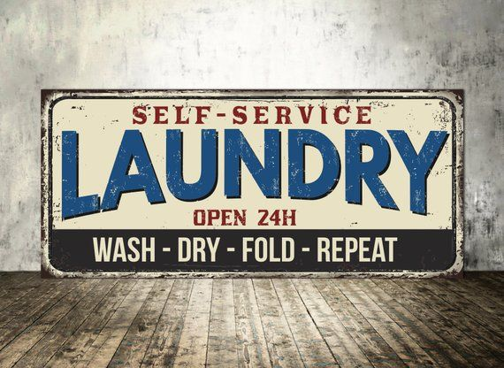 Laundry Laundry Sign Self Service Laundry Outdoor Signboard Etsy Laundry Signs Self Service Laundry Vintage Metal Signs