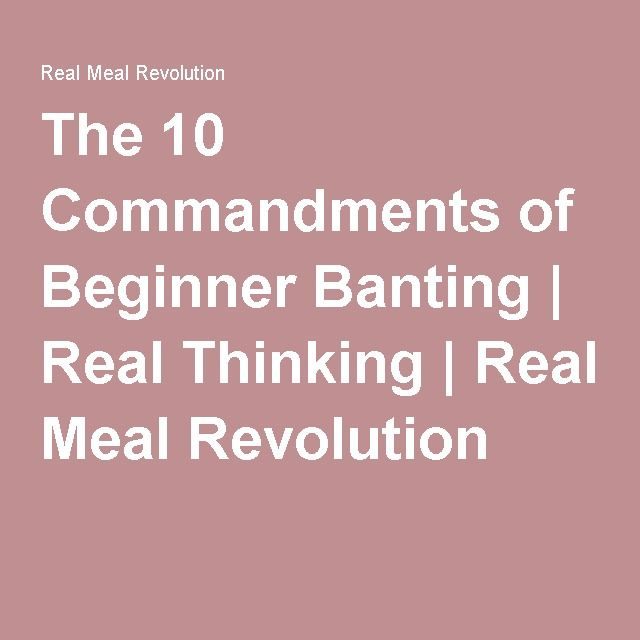 The 10 Commandments of Beginner Banting | Real Thinking | Real Meal Revolution