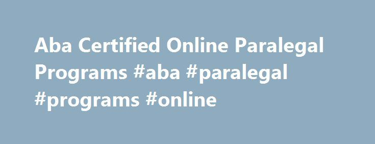 certificate programs online: best paralegal certificate programs online