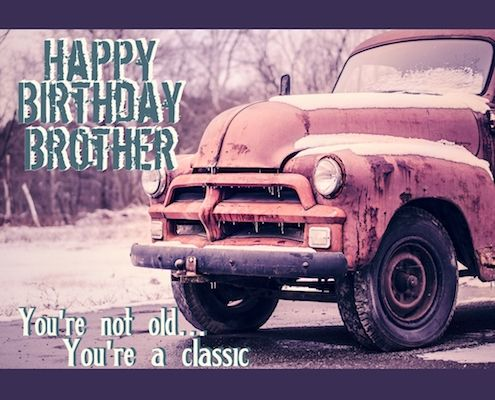 Send a classic #birthday wish to your #brother to let him know that he only gets better with age using this #ecard. #HappyBirthday #free #cards #greetings #wishes.