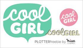 Stoff & Liebe: Plotter Freebie: coolGIRL